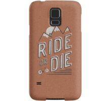 Ride or Die Samsung Galaxy Case/Skin