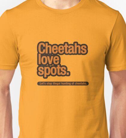 Cheetahs love spots. Unisex T-Shirt