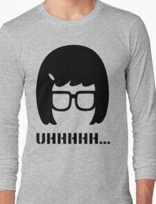 Uhhhhhhh...... Long Sleeve T-Shirt