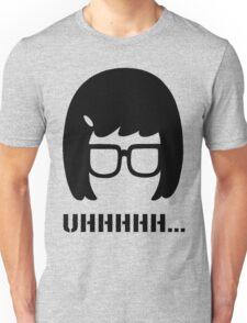 Uhhhhhhh...... Unisex T-Shirt