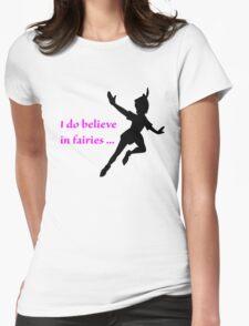 I Do Believe in Fairies, Peter Pan T-Shirt