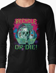 Recycle or Die Earth Day Skull Gear Long Sleeve T-Shirt