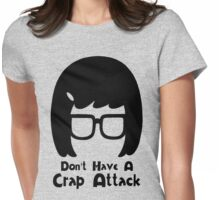 Don't Have a Crap Attack Womens Fitted T-Shirt