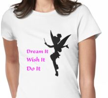 Dream, Wish, Do, Tinkerbell Womens Fitted T-Shirt