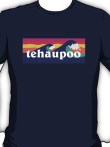 Tehaupoo T-Shirt