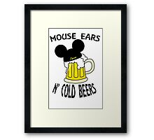 Mouse Ears N' Cold Beers Framed Print