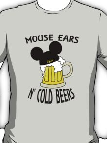 Mouse Ears N' Cold Beers T-Shirt