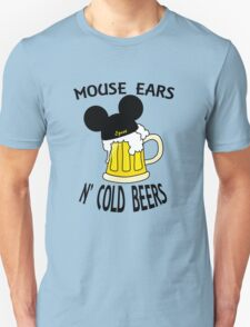 Mouse Ears N' Cold Beers Unisex T-Shirt