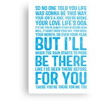I'll Be There For You - FRIENDS Metal Print