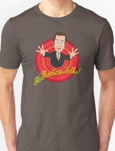 Better Call Saul - It's Showtime Folks ! T-Shirt