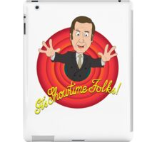 Better Call Saul - It's Showtime Folks ! iPad Case/Skin