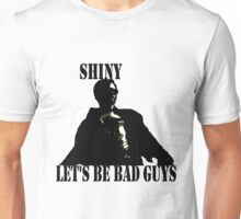 Let's be Bad Guys Unisex T-Shirt