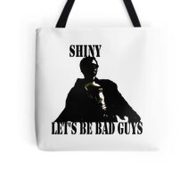 Let's be Bad Guys Tote Bag
