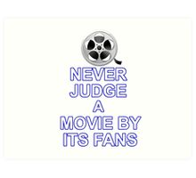 Never Judge A Film Art Print