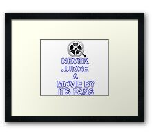 Never Judge A Film Framed Print