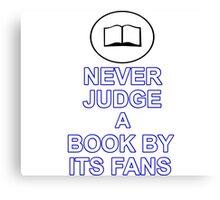 Never Judge A Book Canvas Print
