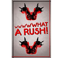 What A Rush! Design (White) Photographic Print