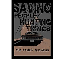 supernatural:saving people hunting things Photographic Print