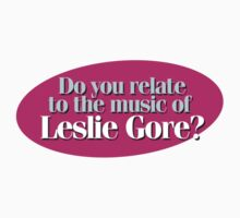 Hairspray - Do you relate to the music of Leslie Gore? One Piece - Short Sleeve
