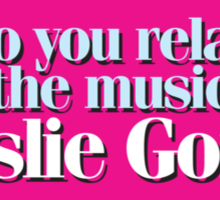Hairspray - Do you relate to the music of Leslie Gore? Sticker
