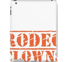 8th Day Rodeo Clowns T-shirt iPad Case/Skin