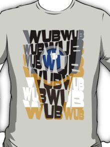 wub-wub-wub T-Shirt