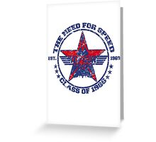 Top Gun Class of 86 - Need For Speed - Warn Look Greeting Card