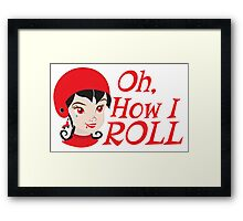 Oh, How I roll Roller derby chick in RED Framed Print