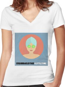 Even Miracles Take A Little Time Women's Fitted V-Neck T-Shirt