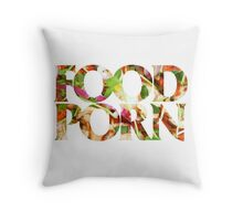 FOOD PORN Throw Pillow