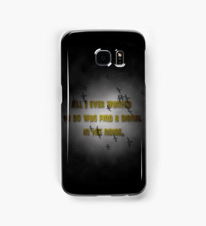 Signal in the noise Samsung Galaxy Case/Skin