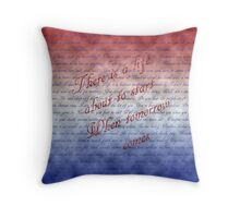 There is a life about to start when tomorrow comes Throw Pillow