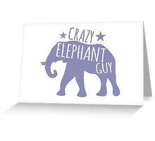 Crazy Elephant guy Greeting Card