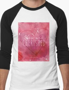 You are Cherished Men's Baseball ¾ T-Shirt
