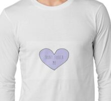 don't touch me purple heart Long Sleeve T-Shirt