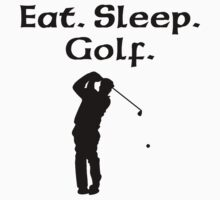 Eat Sleep Golf Kids Clothes