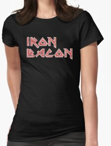 Iron Bacon Funny Womens Fitted T-Shirt