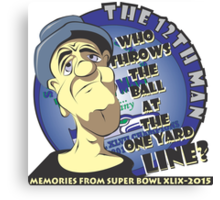 Who Throws The Ball At The One Yard Line? - The 12th Man Canvas Print