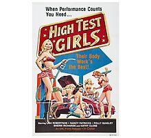 HIGH TEST GIRLS B MOVIE Photographic Print