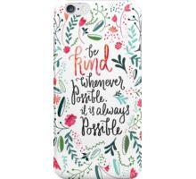 Be Kind iPhone Case/Skin