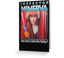 Inspector Minerva tee Greeting Card