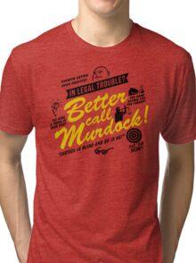 Better Call Murdock! Tri-blend T-Shirt