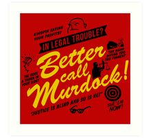 Better Call Murdock! Art Print