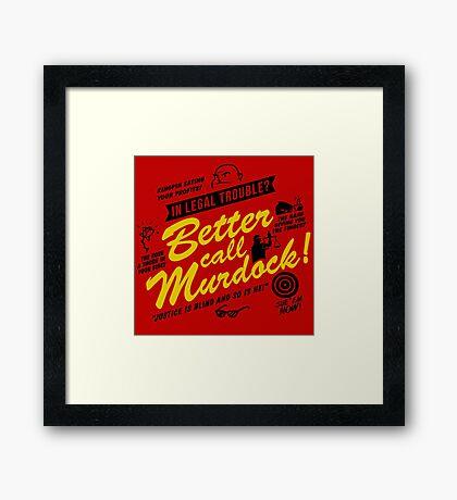 Better Call Murdock! Framed Print