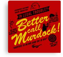 Better Call Murdock! Canvas Print