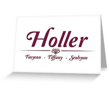 Taetiseo - Holler Greeting Card