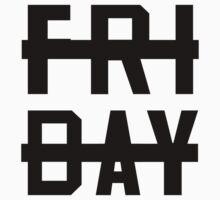 -Friday Sucks- by hiorheyrecords
