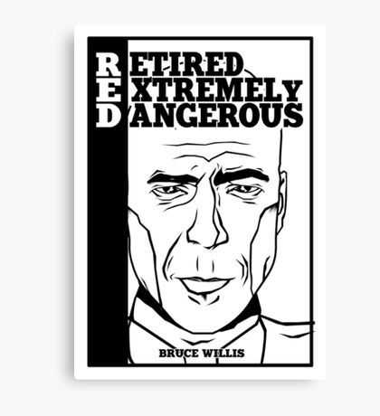 R.E.D - Retired Extremely Dangerous Canvas Print