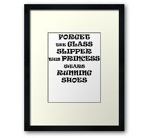 This Princess Wears Running Shoes Framed Print