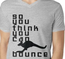 So You Think You Can Bounce Mens V-Neck T-Shirt